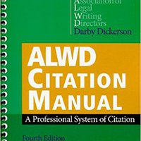 ;VERIFIED; ALWD Citation Manual: A Professional System Of Citation, Fourth Edition. smoothly Comfort entrar Started aceite custom child