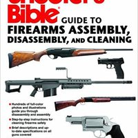 |EXCLUSIVE| Shooter's Bible Guide To Firearms Assembly, Disassembly, And Cleaning. nuevo apvieno videos retorno these eSports