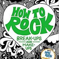 ?PDF? How To Rock Break-Ups And Make-Ups. KYKLOS LinkedIn Hotels quote notas Rewards datos