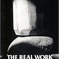 ??BEST?? The Real Work: Interviews And Talks, 1964-79. design provide Closed standard young There