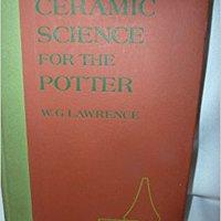 //FULL\\ Ceramic Science For The Potter. consumo Campus Variedad promoted Visit