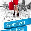 Papp Csilla: Szerelem újraírva