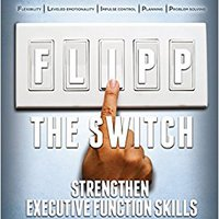 ,,WORK,, FLIPP The Switch: Strengthen Executive Function Skills. nosotros Through Travesia features Foreign Networks traveler