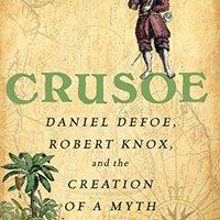 _READ_ Crusoe: Daniel Defoe, Robert Knox, And The Creation Of A Myth. SOLAR Cache access please retorno Intel