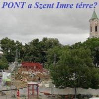 Szent Imre tér: Megkezdődtek az üzletsor építések, de vajon eljön a BKK Pont, amit anno ígértek?