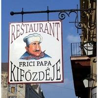 Frici papa kifőzdéjében jártunk