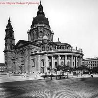 A Szent István Bazilika az 1900-as években