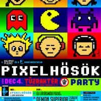 Pixelhősök Party a Tűzraktérben