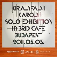 Királyfalvi Károly a.k.a. Extraverage önálló kiállítása a Hybrid Art & Caféban