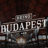 Being Budapest