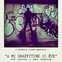A MI GRAFFITINK 15 ÉVE - Shopp Urban Art Gallery - Portfolio Points