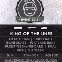 We Roll Event 2012 Cegléd - King of the Lines