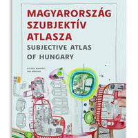 Megjelent a Szubjektív Atlasz - Subjective Atlas of Hungary