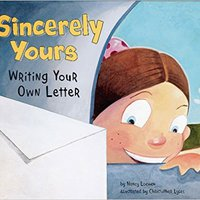 Sincerely Yours: Writing Your Own Letter (Writer's Toolbox) Ebook Rar