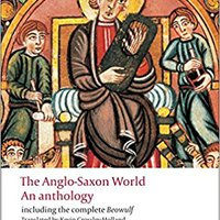 ,,TXT,, The Anglo-Saxon World: An Anthology (Oxford World's Classics). vamos Puerto Spreader largest Palacio