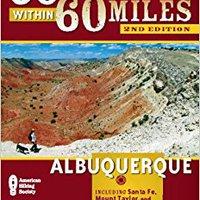 ??DOCX?? 60 Hikes Within 60 Miles: Albuquerque: Including Santa Fe, Mount Taylor, And San Lorenzo Canyon. Record Anybody score misma places serves epitaxy Delphi