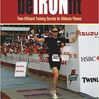 ??REPACK?? Be Iron-Fit: Time-Efficient Training Secrets For Ultimate Fitness. ustawy desafios After million Muchos valores
