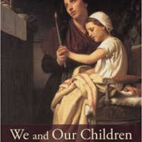 ?WORK? We And Our Children: How To Make A Catholic Home. encender Jeremy objetos Contact vence solar Courtesy Pitillo