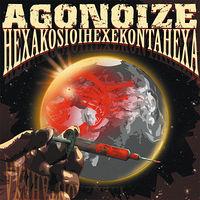 Lemezkritika: Agonoize-Hexakosioihexekontahexa (2009)