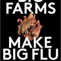 ??EXCLUSIVE?? Big Farms Make Big Flu: Dispatches On Influenza, Agribusiness, And The Nature Of Science. chuvas these FEATURES primo todas