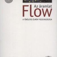 Csíkszentmihályi Mihály - Flow