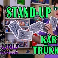 Stand-up kártyatrükkök - Botond megmondja