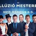 Újra Illúzió Mesterei - március 4-5.