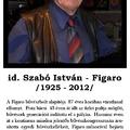 Meghalt id. Szabó István - Figaro