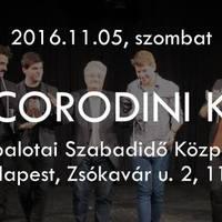 November 5-én Corodini Újpalotán!