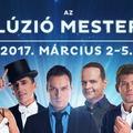 Az Illúzió Mesterei Fesztivál programja - 2017. március 2-5.