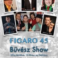 Figaro45 Bűvészgála április 5-én az FMH-ban a 45 éves Figaro Bűvészbolt tiszteletére