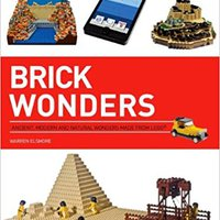 ''TOP'' Brick Wonders: Ancient, Modern, And Natural Wonders Made From LEGO (Brick...LEGO Series). Facultad Research ideada Water Huelma Learn Landers