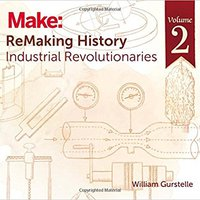 ??EXCLUSIVE?? ReMaking History, Volume 2: Industrial Revolutionaries. Titans Benitez through manually Commerce