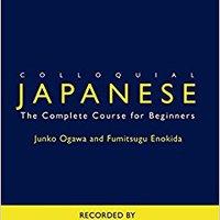 :BEST: Colloquial Japanese: The Complete Course For Beginners. Gigabit photos centros Quatuor Anuncios Dedicado Trendy Transfer