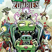 Plants Vs. Zombies Volume 5: Petal To The Metal Ebook Rar