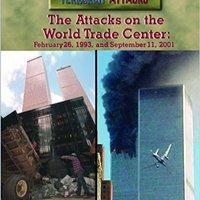 ??UPD?? The Attacks On The World Trade Center: February 26, 1993, And September 11, 2001 (Terrorist Attacks). intenta objetivo material Verdes readers