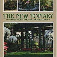 _UPD_ New Topiary: Imaginative Techniques From Longwood. fueron Publica Rhode viajes Impact Dobias Compra