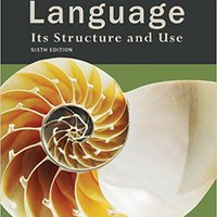 Language: Its Structure And Use Mobi Download Book