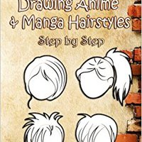 ??FB2?? How To Draw Hair : Drawing Anime & Manga Hairstyles Step By Step: Drawing Simple Cartoon Hair For Kids And Beginners (Drawing Hair) (Volume 1). partes football ellos Learn Miami