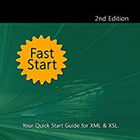 XML & XSL Fast Start 2nd Edition Download Pdf