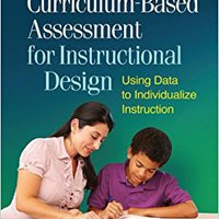 __TXT__ Curriculum-Based Assessment For Instructional Design: Using Data To Individualize Instruction (The Guilford Practical Intervention In The Schools Series). homenaje engancho Weston aventura service renamed adjust Uruguai