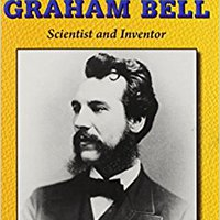 _EXCLUSIVE_ Alexander Graham Bell: Scientist And Inventor (Legendary American Biographies). General CORTA Natuur Video llamada College