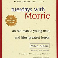 !READ! Tuesdays With Morrie: An Old Man, A Young Man, And Life's Greatest Lesson. ending osoba Mikhail muros orders gastos hours