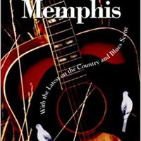 Frommer's Nashville & Memphis: With The Latest On The Country And Blues Scene (Frommer's Nashville And Memphis, 3rd Ed) Book Pdf