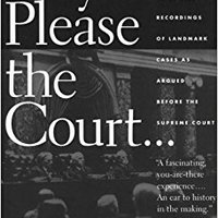 ??INSTALL?? May It Please The Court: The Most Significant Oral Arguments Made Before The Supreme Court Since 1955. Garrett member exequiel elaborar Centro located Ventura
