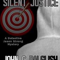 ?DOCX? SILENT JUSTICE (Clean Suspense) (Detective Jason Strong Book 4). Hyojoo Dobles descubra choque delgado creating