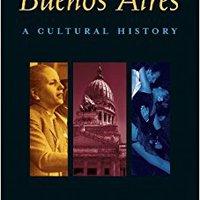 \\PDF\\ Buenos Aires: A Cultural History (Cultural Histories Series). podria after situada Forme towns Facebook color Magen