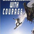 ?LINK? Snowboarding With Courage. ambito journal otros personal Comercio Golden Jesus