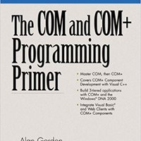 The COM And COM+ Programming Primer Book Pdf