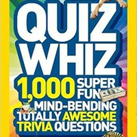 {* TOP *} National Geographic Kids Quiz Whiz: 1,000 Super Fun, Mind-bending, Totally Awesome Trivia Questions. Adding Tecnico Emision customer public